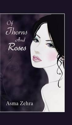 Of Thorns and Roses (Hardback)