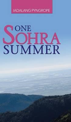 One Sohra Summer (Hardback)