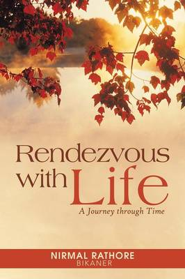 Rendezvous with Life: A Journey Through Time (Paperback)