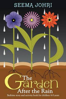 The Garden After the Rain: Bedtime Story and Activity Book for Children 4-8 Years (Paperback)