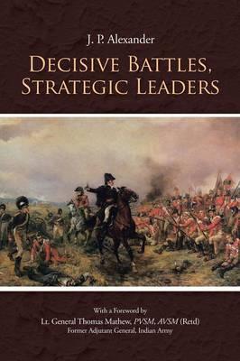 Decisive Battles, Strategic Leaders (Paperback)