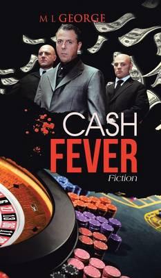 Cash Fever: Fiction (Hardback)