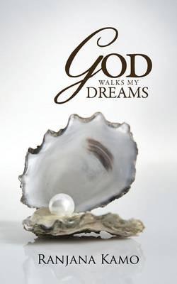 God Walks My Dreams (Paperback)
