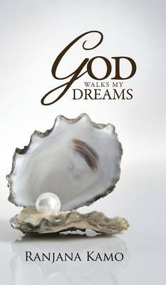 God Walks My Dreams (Hardback)