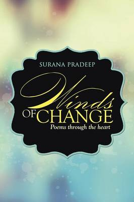 Winds of Change: Poems Through the Heart (Paperback)