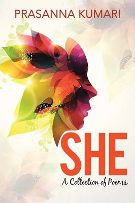 She: A Collection of Poems (Paperback)