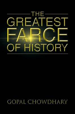 The Greatest Farce of History (Paperback)