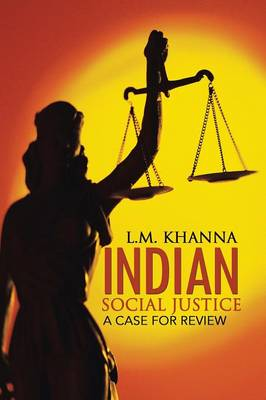 Indian Social Justice: A Case for Review (Paperback)