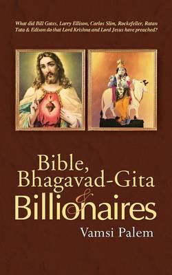 Bible, Bhagavad-Gita & Billionaires (Paperback)
