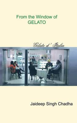 From the Window of Gelato (Paperback)