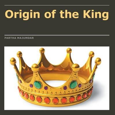 Origin of the King (Paperback)
