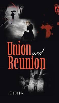 Union and Reunion (Hardback)
