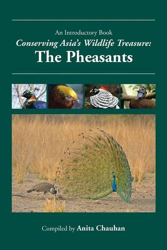 Conserving Asia's Wildlife Treasure: The Pheasants (Paperback)