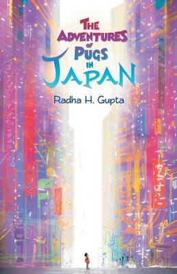 The Adventures of Pugs in Japan (Paperback)