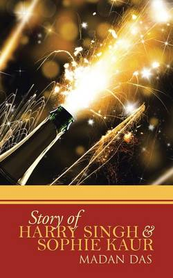 Story of Harry Singh & Sophie Kaur (Paperback)
