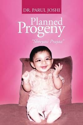 Planned Progeny: Shreyasi Prajaa (Paperback)