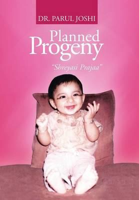 Planned Progeny: Shreyasi Prajaa (Hardback)