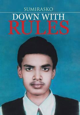 Down with Rules (Hardback)