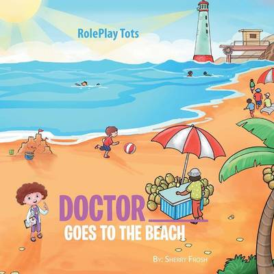 Doctor ____ Goes to the Beach (Paperback)