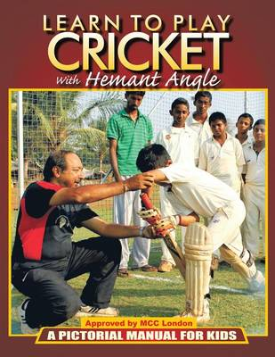 Learn to Play Cricket: A Pictorial Manual for Kids (Paperback)
