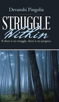 Struggle Within: If There Is No Struggle, There Is No Progress. (Hardback)