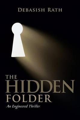 The Hidden Folder: An Engineered Thriller (Paperback)