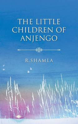 The Little Children of Anjengo (Paperback)