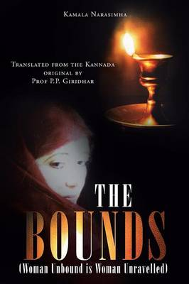 The Bounds: (woman Unbound Is Woman Unravelled) (Paperback)