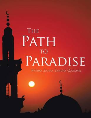 The Path to Paradise (Paperback)