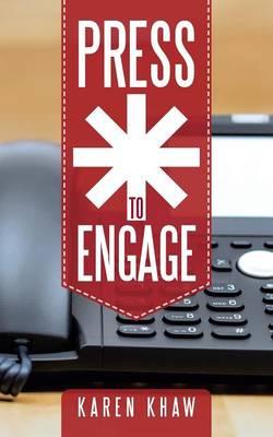 Press * to Engage (Paperback)