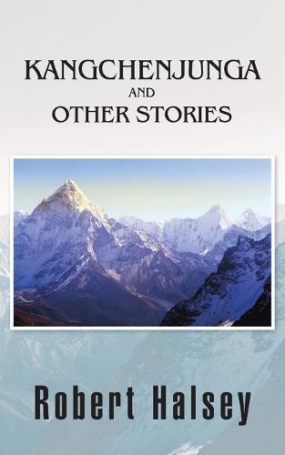 Kangchenjunga and Other Stories (Paperback)