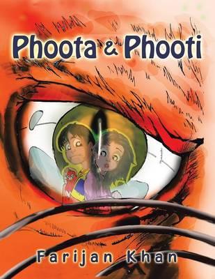 Phoota & Phooti (Paperback)