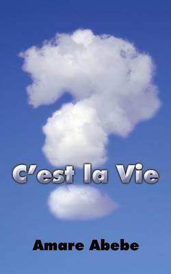 C'Est La Vie (Paperback)