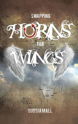 Swapping Horns for Wings (Paperback)