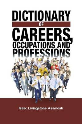 Dictionary of Careers, Occupations and Professions (Paperback)