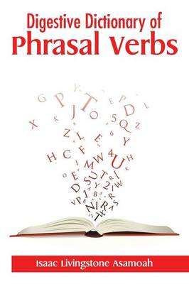 Digestive Dictionary of Phrasal Verbs (Paperback)