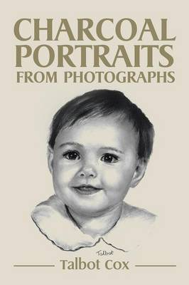 Charcoal Portraits from Photographs (Paperback)