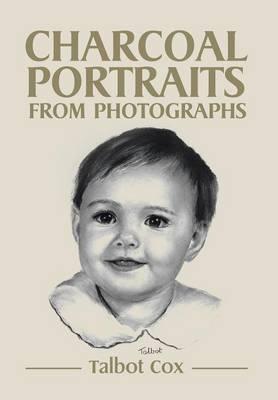 Charcoal Portraits from Photographs (Hardback)