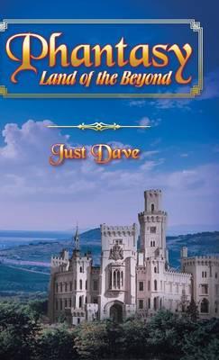 Phantasy - Land of the Beyond (Hardback)