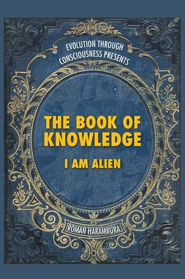 The Book of Knowledge: I Am Alien (Paperback)