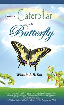 From a Caterpillar Into a Butterfly (Hardback)