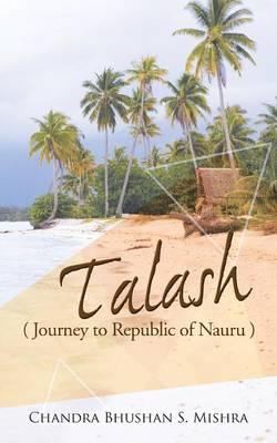 Talash: Journey to Republic of Nauru (Paperback)