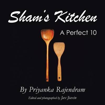 Sham's Kitchen: A Perfect 10 (Paperback)