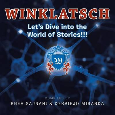 Winklatsch: Let's Dive Into the World of Stories!!! (Paperback)