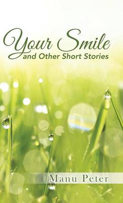 Your Smile and Other Short Stories (Hardback)