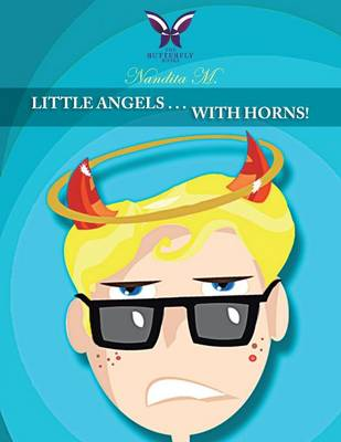 Little Angels . . . with Horns! (Paperback)