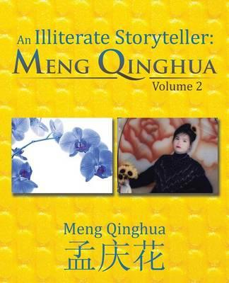 An Illiterate Storyteller: Meng Qinghua: Volume 2 (Paperback)