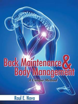 Back Maintenance & Body Management: A Unique Method (Paperback)