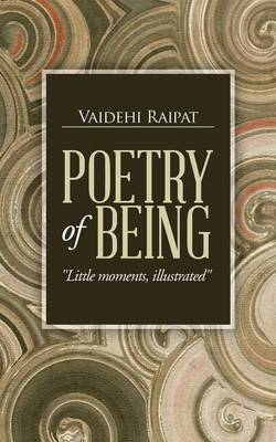 Poetry of Being: Little Moments, Illustrated (Paperback)