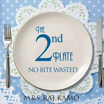 The 2nd Plate No Bite Wasted (Paperback)